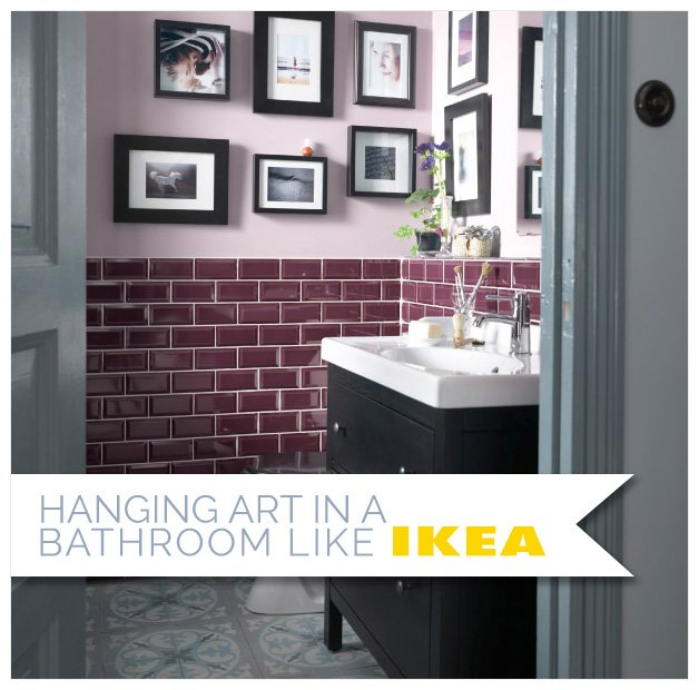 hanging art in a bathroom like ikea jennifer squires
