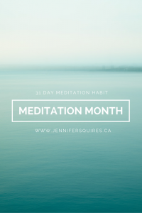 Meditation Month - 31 Day Meditation Habit