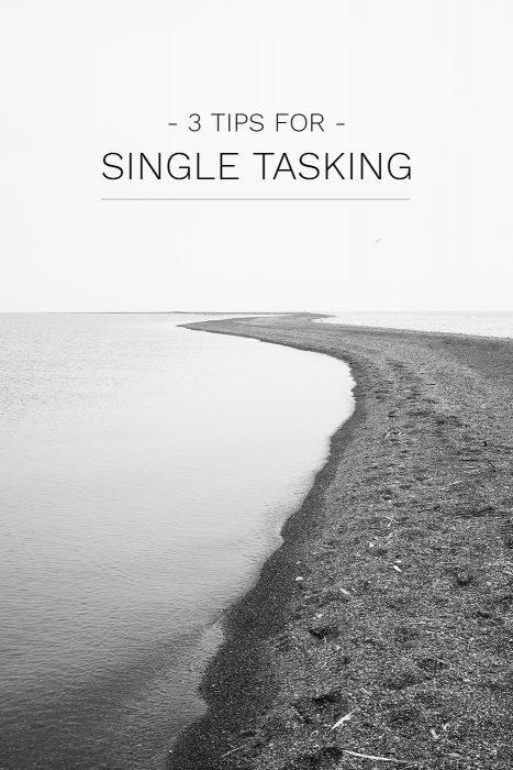 Single Tasking